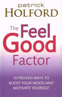 The feel good factor Patrick Holford