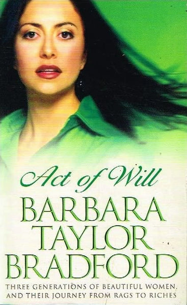 Act of will Barbara Taylor Bradford
