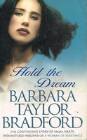 Hold the dream Barbara Taylor Bradford
