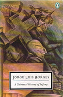 A universal history of infamy Jorge Luis Borges