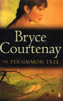 The persimmon tree Bryce Courtenay