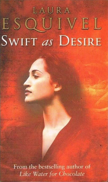 Swift as desire Laura Esquivel