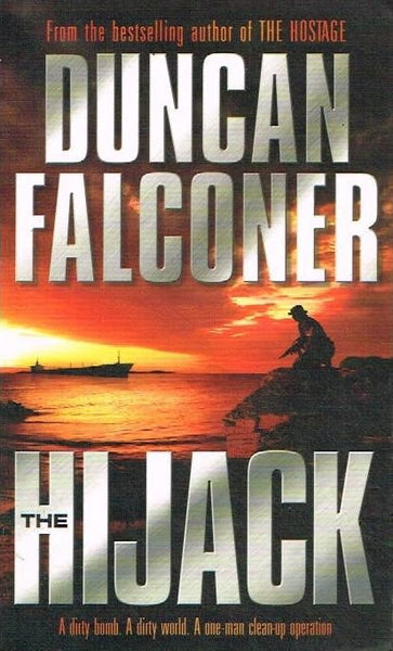 The hijack Duncan Falconer