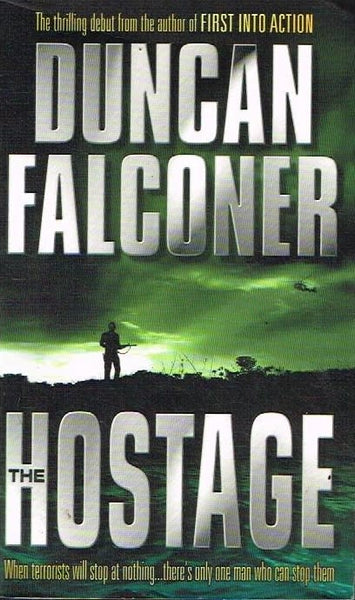 The hostage Duncan Falconer