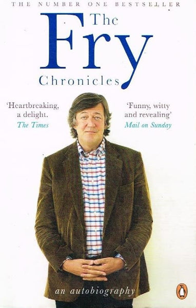 The Fry chronicles Stephen Fry