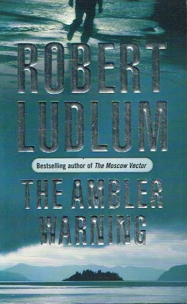 The Ambler warning Robert Ludlum