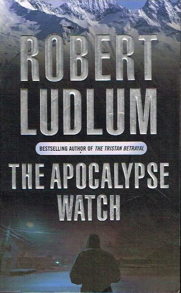 The apocalypse watch Robert Ludlum