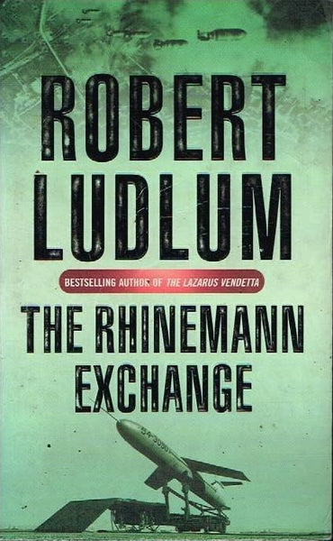 The Rhinemann exchange Robert Ludlum