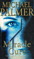 Miracle cure Michael Palmer