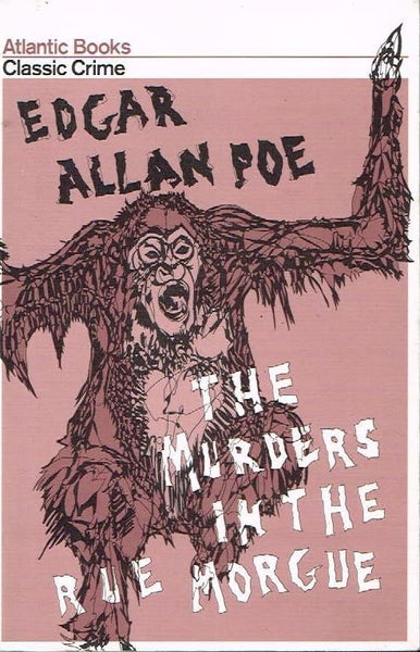 The murders in the Rue Morgue Edgar Allan Poe