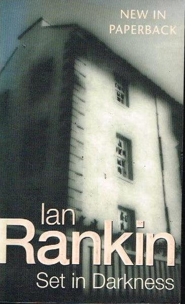 Set in darkness Ian Rankin