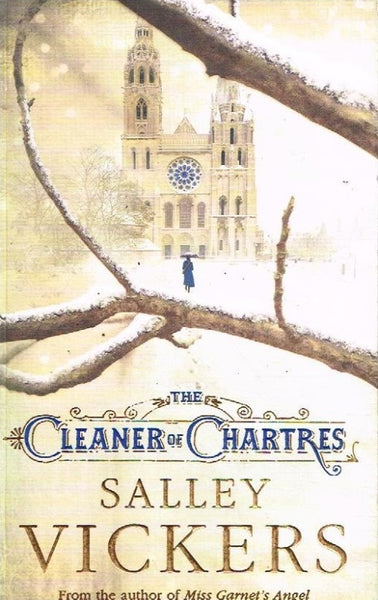 The cleaner of Chartres Sally Vickers