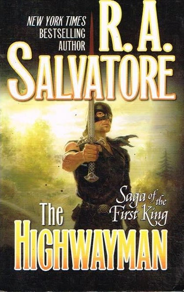 The highwayman R A Salvatore