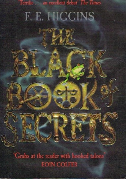 The black book of secrets F E Higgins