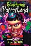 Goosebumps horrorland Slappy New Year ! R L Stine