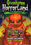 Goosebumps horrorland Special edition Weirdo halloween R L Stine