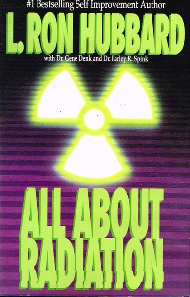 All about radiation L Ron Hubbard
