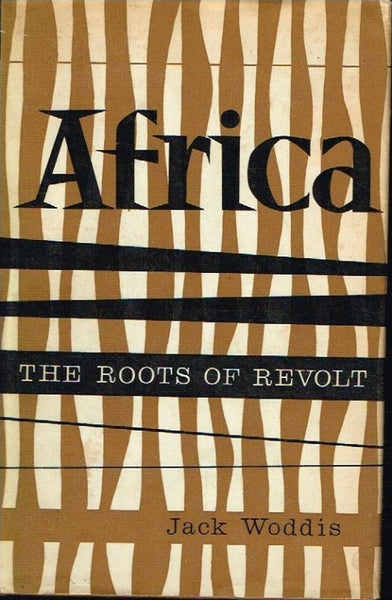 Africa the roots of revolt Jack Woddis