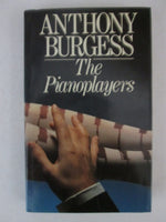 The pianoplayers Anthony Burgess (1st edition 1986)
