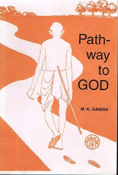 Pathway to God M K Gandhi