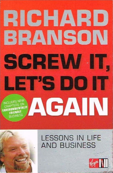 Screw it let's do it again Richard Branson