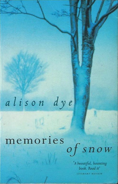 Memories of snow Alison Dye