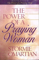 The power of a praying woman Stormie Omartian