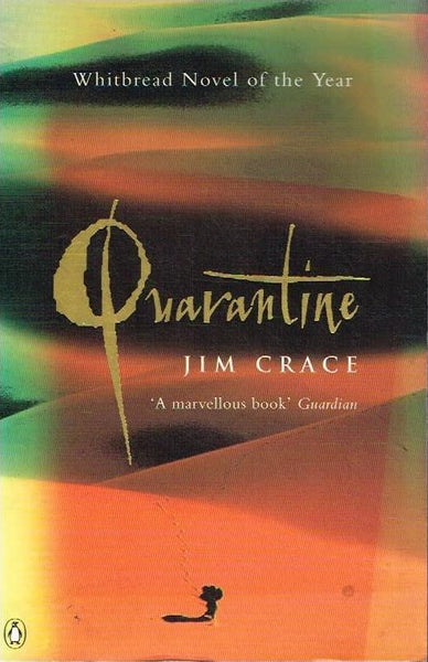Quarantine Jim Crace