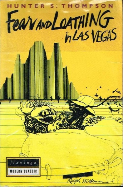 Fear and loathing in Las Vegas Hunter S Thompson