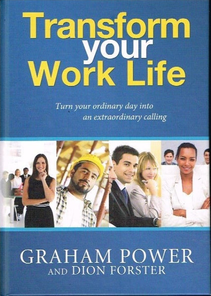 Transform your life Graham Power and Dion Foster