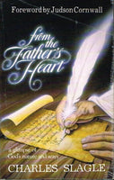 From the father's heart Charles Slagle