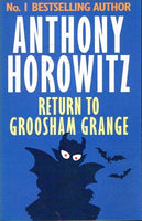 Return to Groosham Grange Anthony Horowitz