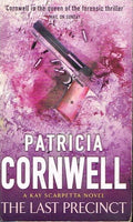 The last precinct Patricia Cornwell