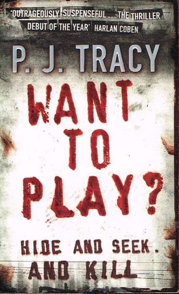 Want to play ? P J Tracy