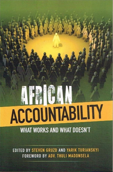 African accountability edited by Steven Gruzd and Yarik Turianskyi foreword by Adv. Thuli Madonsela