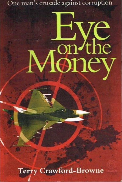 Eye on the money Terry Crawford-Browne