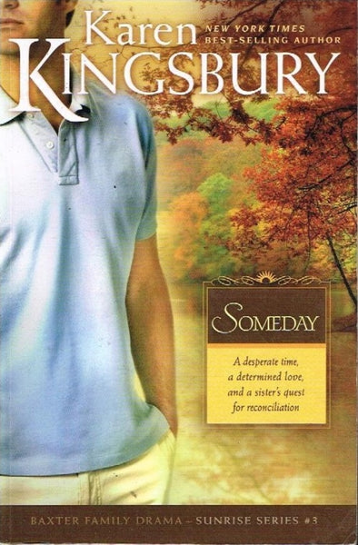 Someday Karen Kingsbury