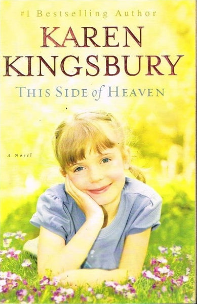 This side of heaven Karen Kingsbury