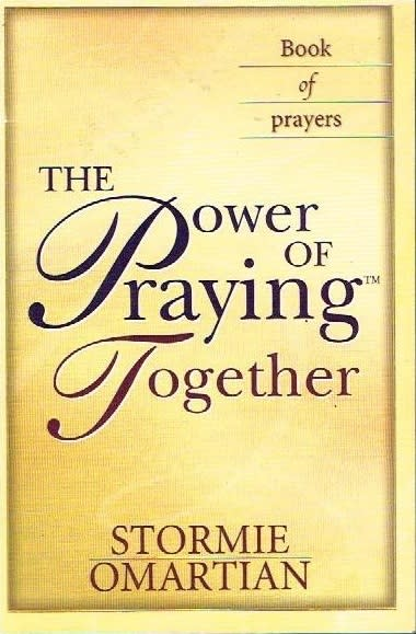 The power of praying together Stormie Omartian book of prayers