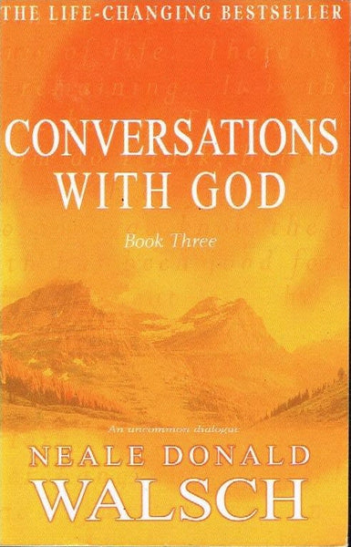 Conversations with God book three Neale Donald Walsch
