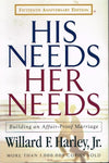 His needs, her needs Willard F Harley