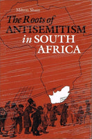 The roots of antisemitism in South Africa Milton Shain