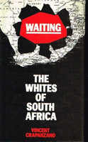 Waiting the whites of South Africa Vincent Crapanzo