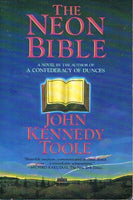 The neon bible John Kennedy Toole