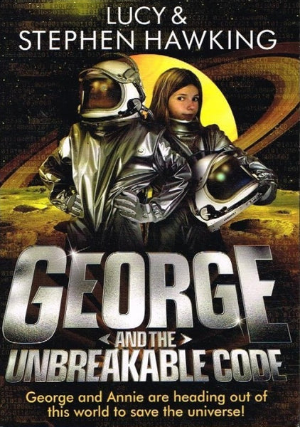George and the unbreakable code Lucy & Stephen Hawking