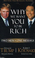 Why we want you to be rich Donald Trump Robert Kiyosaki