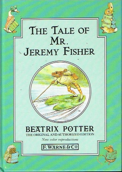 The tale of Mr Jeremy Fisher Beatrix Potter