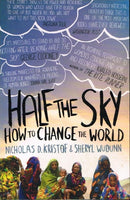 Half the sky how to change the world Nicholas D Kristof & Sheryl Wudunn