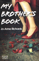 My brother's book Jo-Anne Richards