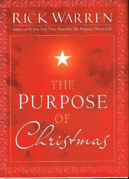 The purpose of Christmas Rick Warren